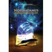 Nostradamus: profeţiile complete 2001-2105