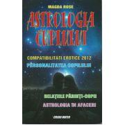 Astrologia cuplului. Compatibilitati erotice 2012