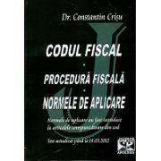 Codul Fiscal - Procedura Fiscala - Normele de aplicare. Normele de aplicare au fost introduse la articolele corespunzatoare din cod. Actualizat 14.03.2012