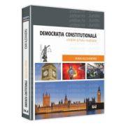 Democratia constitutionala - Utopie si/sau realitate