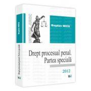 Drept procesual penal. Partea speciala. 2012