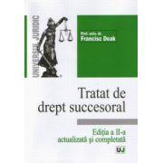 Tratat de drept succesoral - Editia a II-a, actualizata si completata