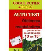 Auto Test 2012 - Obtinerea si redobandirea permisului de conducere 13 din 15