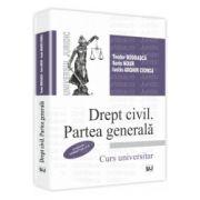Drept civil. Partea generala - Conform noului Cod Civil