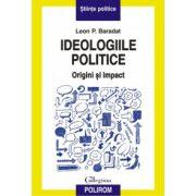 Ideologiile politice - Origini si impact