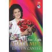 Irina Loghin. Viata mea este un cantec - Carte + CD