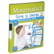 Matematica - Scrie si sterge 5-6 ani