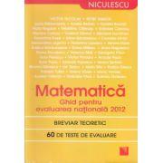 Matematica - Ghid pentru evaluare nationala 2012