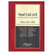 Noul Cod civil — Comentarii, doctrina, jurisprudenta Vol. I, Art. 1-952