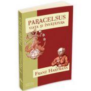 Paracelsus – Viata si invatatura