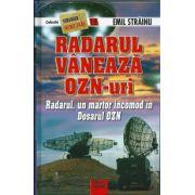 Radarul vaneaza Ozn-uri — Radarul, un martor incomd in Dosarul OZN