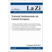 Tratatele fundamentele ale Uniunii Europene (actualizat la 20.03.2012)