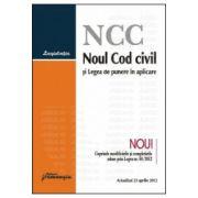 Noul Cod civil si Legea de punere in aplicare - Actualizat 23 aprilie 2012