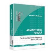 Administratie publica - Teste grila pentru examene de an si licenta