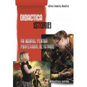 Didactica istoriei - Un manual pentru profesorul de istorie