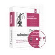 Drept administrativ - Selectie de avize, decizii si hotarari relevante ale Curtii Constitutionale
