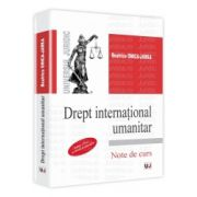Drept international umanitar - Editia a 2-a