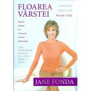 Floarea varstei - Jane Fonda. Cum sa profitam din plin de a doua parte a vietii