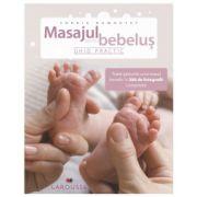 Masajul pentru bebelus. Ghid practic