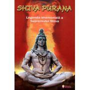 Shiva Purana - Legenda imemoriala a Supremului Shiva