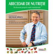 Abecedar de nutritie - Sa devenim proprii nostri nutritionisti