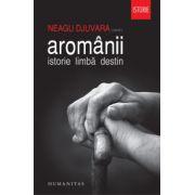 Aromanii - Istorie. Limba. Destin