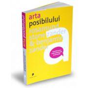 Arta posibilului - Transformarea vietii profesionale si personale