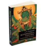 Buddhismul tantric. Doctrine si practici indo-tibetane