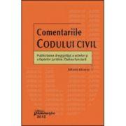 Comentariile Codului civil - Publicitatea drepturilor, a actelor si a faptelor juridice - Cartea funciara