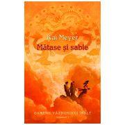 Matase si sabie (vol. 1 seria Oamenii Vazduhului Inalt)