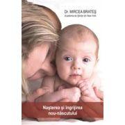 Nasterea si ingrijirea nou - nascutului