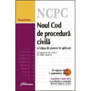Noul Cod de procedura civila si Legea de punere in aplicare