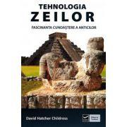 Tehnologia zeilor — Fascinanta cunoastere a anticilor