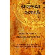 Epopeea Getica - Taina ascunsa a stramosilor omenirii