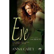 Eve. Sacrificiul - Cartea a 2-a