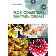 Flori comestibile - Sanatate si culoare
