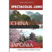 Spectacolul Lumii. China - Japonia - Arta de a calatori