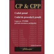 Codul penal. Codul de procedura penala - Legea nr. 275/2006 privind executarea pedepselor. Actualizat 20 august 2012