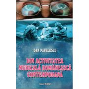 Din activitatea medicala romaneasca contemporana