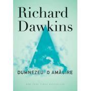 Dumnezeu: o amagire - Richard Dawkins