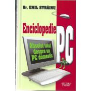 Enciclopedie PC - Absolut totul despre un PC domestic
