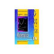 Matematica, manual pentru clasa a IX-a (TC+CD)