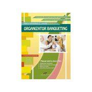 Organizator banqueting. Manual clasa a XI-a