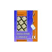Tehnologia informatiei si a comunicatiilor, manual pentru clasa a IX-a