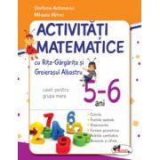 Activitati matematice cu Rita Gargarita si Greierasul Albastru, 5-6 ani