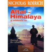 Altai. Himalaya si misterele lor