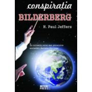 Conspiratia Bilderberg - H. Paul Jeffers