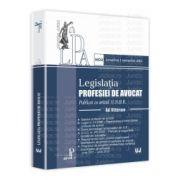 Legislatia profesiei de avocat - Ad litteram Publicat cu avizul U.N.B.R. Actualizat 1 septembrie 2012