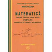 Matematica - Manual pentru clasa a XII-a. Profil M1