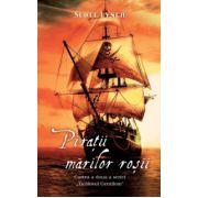 Piratii marilor rosii
